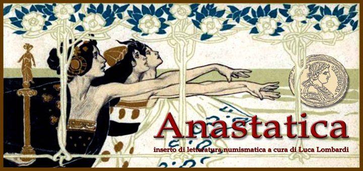 """""""Anastatica. Inserto di letteratura numismatica"""": pubblicato il secondo volume del 2018"""